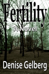 Fertility:  A Novel
