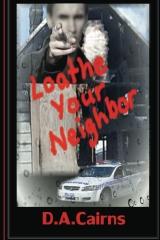 Loathe Your Neighbor