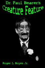 Dr. Paul Bearer's Creature Feature