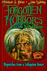 Forgotten Horrors to the Nth Degree