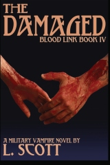 Blood Link IV: The Damaged