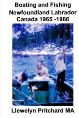 Boating and Fishing Newfoundland Labrador Canada 1965 -1966