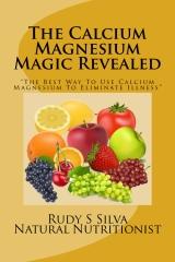 The Calcium Magnesium Magic Revealed