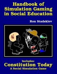 Handbook of Simulation Gaming in Social Education / Constitution Today