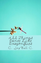 All Things Dance Like Dragonflies