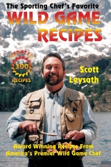 The Sporting Chef's Favorite Wild Game Recipes