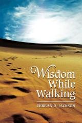 Wisdom While Walking