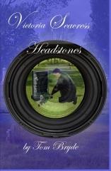 VIctoria Seacress ... Headstones