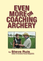Even More on Coaching Archery
