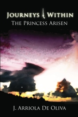 JOURNEYS WITHIN The Princess Arisen