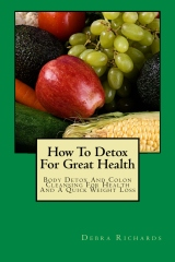 How To Detox For Great Health