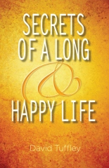 Secrets of a Long & Happy Life