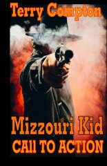 The Mizzouri Kid   Call To Action