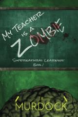 My Teacher is a Zombie