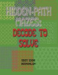 Hidden-Path Mazes