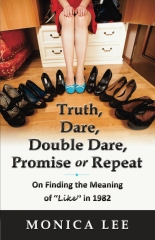 Truth, Dare, Double Dare, Promise or Repeat