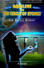 Aquiline and The Circle of Stones: The Battle Within