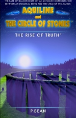 Aquiline and The Circle of Stones: The Rise of Truth