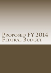 Proposed FY 2014 Federal Budget