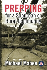 Prepping for a Suburban or Rural Community