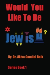 Would You Like To Be Jewish?