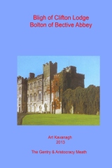 Bligh of Clifton Lodge Bolton of Bective Abbey