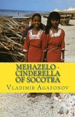 MEHAZELO - Cinderella of Socotra