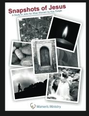 Snapshots of Jesus: A Study in John for Wise Women