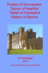 Preston of Gormanston Taylour of Headfort Tisdall of Charlesfort Watson of Becti