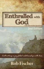 Enthralled with God with Discussion Questions