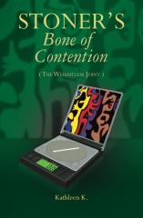 Stoner's Bone of Contention