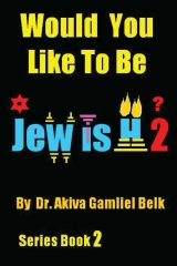 Would You Like To Be Jewish 2?