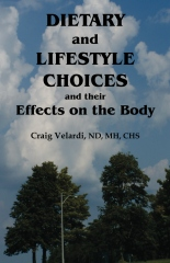 Dietary and Lifestyle Choices and their Effects on the Body