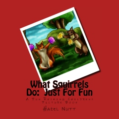 What Squirrels Do:  Just For Fun