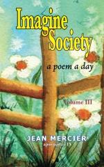 Imagine Society: A Poem A Day Volume 3