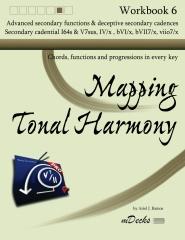 Mapping Tonal Harmony Workbook 6