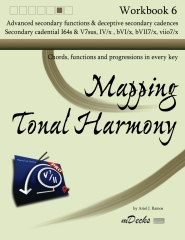 Mapping Tonal Harmony Workbook 6