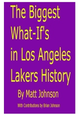 The Biggest What-If's in Los Angeles Lakers History