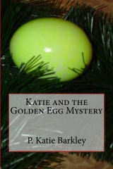 Katie and the Golden Egg Mystery