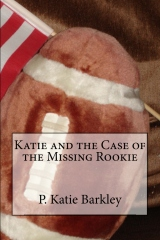 Katie and the Case of the Missing Rookie