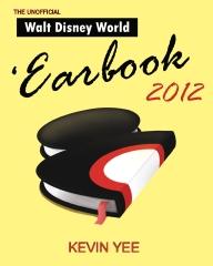 Unofficial Walt Disney World 'Earbook 2012