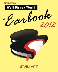 Unofficial Walt Disney World 'Earbook 2012