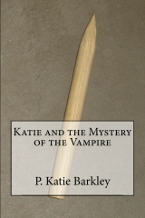 Katie and the Mystery of the Vampire