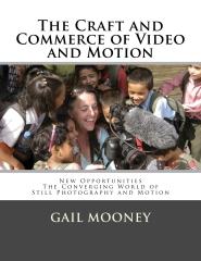 The Craft and Commerce of Video and Motion