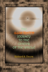 The Illustrated  Journey to the   Center of the Whole