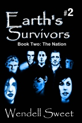 Earth's Survivors Book Two: The Nation