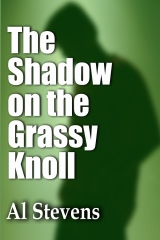 The Shadow on the Grassy Knoll