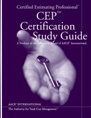 AACE International's Certified Estimating Professional CEP Certification Study G