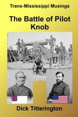 The Battle of Pilot Knob