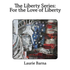 The Liberty Series: For the Love of Liberty